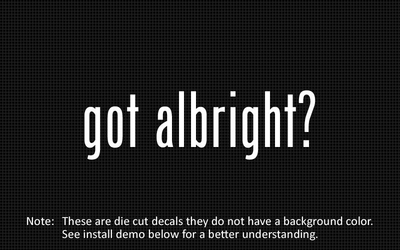 this listing is for 2 got albright die cut decals default color is