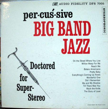 Per Cus Sive Big Band Jazz Bobby Christian Syringe LP