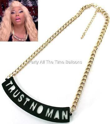 Trust No MAN Statement Necklace Chain Nicki Minaj INSPIRED Trendy FREE