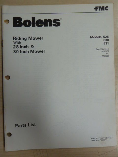 FMC BOLENS LAWN GARDEN EQUIPMENT TRACTOR RIDING MOWER # 528 830 831